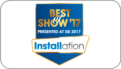 Best Of Show ISE 2017 Installation Award