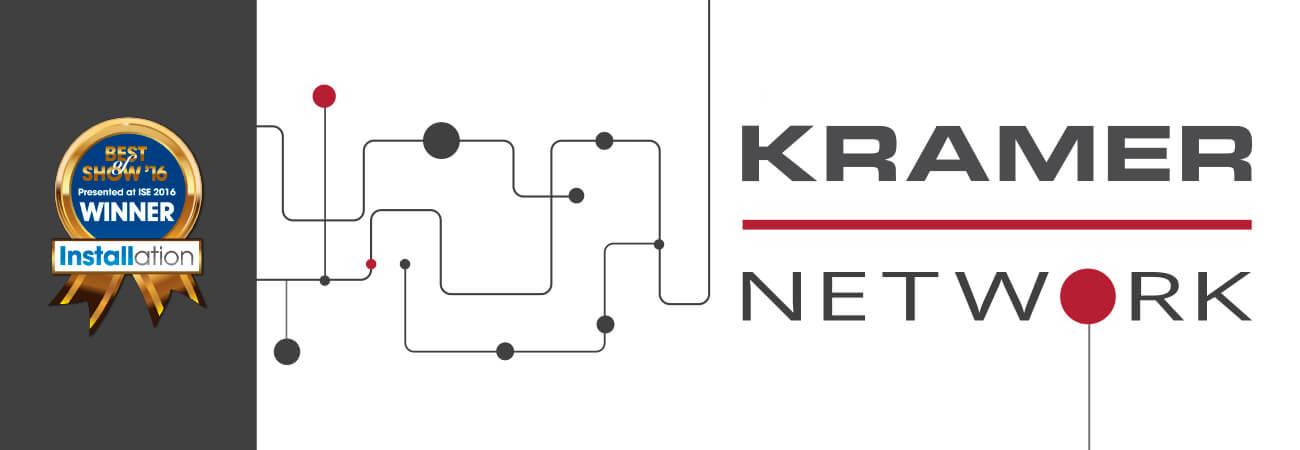 Kramer Network Wins ISE 2016 Best of Show